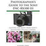 Photographer's Guide to the Sony DSC-RX100 III (E-bok, 2014), E-bok