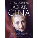 Jag är Gina: en berättelse om överlevnad och skam i Europa (Danskt band, 2016)