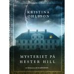 Mysteriet på Hester Hill (Inbunden, 2015)