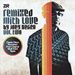 Various Artists - REMIXED WITH LOVE BY JOEY NEGRO VOL. 2