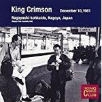King Crimson - Collector's Club: 1981.12.10 Nagoya