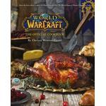 Inbunden Böcker World of Warcraft the Official Cookbook (Inbunden, 2016)