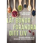 Låt bönor förändra ditt liv (E-bok, 2017)