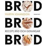 Bröd, bröd, bröd: recept, råd och genvägar (E-bok, 2017)