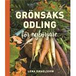 Grönsaksodling: Enkelt, ekologiskt & gott (E-bok, 2017)
