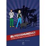 Böcker Blygerhundar: så gör du din hund till en superhjälte (Inbunden, 2017)
