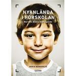 Barnets bästa Böcker Nyanlända i förskolan: barnets bästa mottagande (Häftad, 2017)