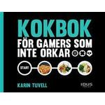 Kokbok för gamers som inte orkar (E-bok, 2016)