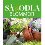 Blommor – Så & odla – Handboken för att lyckas med din skörd (E-bok, 2016)