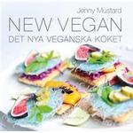 New Vegan: det nya veganska köket (Inbunden, 2015)