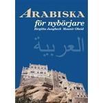 Arabiska för nybörjare (Häftad, 2016)