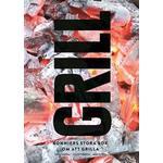 Grill: Bonniers stora bok om att grilla (Inbunden, 2016)