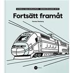 Fortsätt Framåt - Svenska som andraspråk, grundläggande nivå (Häftad, 2018)