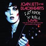 Joan jett CD-skivor Joan Jett and The Blackhearts - I Love Rock N Roll Live The New York Bottom Line, December 20th 1980