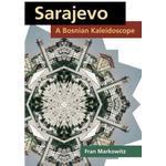 Sarajevo: A Bosnian Kaleidoscope (Häftad, 2010)