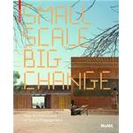 Small Scale, Big Change (Häftad, 2010)