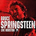 Bruce Springsteen - Live Houston 74
