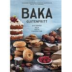 Baka glutenfritt: matbröd och söta favoriter (Inbunden, 2018)
