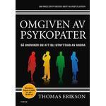 Omgiven av psykopater: så undviker du att bli utnyttjad av andra (Storpocket)