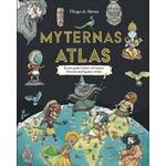 Atlas kartor Böcker Myternas atlas: kartor, gudar, hjältar och monster från tolv mytologiska världar (Inbunden)