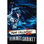 Himmelskriket (E-bok, 2018)