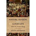 Nature, Reason, and the Good Life (Häftad, 2014)