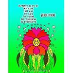 Blommor Ha Roligt Målarbok Lätt Nivå För Barn För Vuxna 20 Ritningarna AV Konstnären Grace Divine (Häftad, 2016)