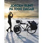 Resor Böcker Jorden runt på 1000 dagar (Inbunden)
