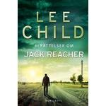 Berättelser om Jack Reacher (E-bok, 2019)