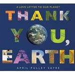 Thank You, Earth: A Love Letter to Our Planet (Inbunden, 2018)