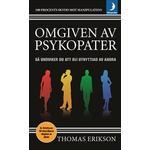 Omgiven av psykopater: så undviker du att bli utnyttjad av andra (Pocket)