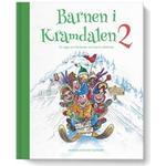 Barnen i Kramdalen 2: en saga om fördomar och barns olikheter (Inbunden)