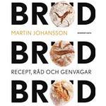 Bröd, bröd, bröd: recept, råd och genvägar (Danskt band)