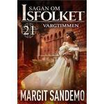 Sagan om isfolket Böcker Vargtimmen: Sagan om isfolket 21 (E-bok, 2019)