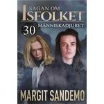 Sagan om isfolket Böcker Människadjuret: Sagan om isfolket 30 (E-bok, 2019)