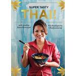 Böcker SUPER TASTY THAI! (Inbunden)
