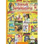 Svensk seriehistoria: tredje boken från Svenskt seriearkiv (Inbunden)