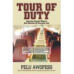 Tour of Duty: Journeys Around Nigeria and Sketches of Everyday Life (Häftad, 2010)