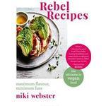 Rebel Recipes (Inbunden, 2019)