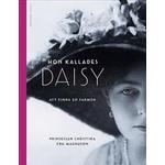 Biografier & Memoarer Böcker Hon kallades Daisy