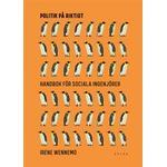 Politik på riktigt: Handbok för sociala ingenjörer