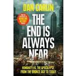 The End Is Always Near: Humanity vs the Apocalypse, from... (Bog, Paperback / softback)