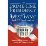 The Prime-Time Presidency: The West Wing and U.S.... (Bog, Paperback / softback)