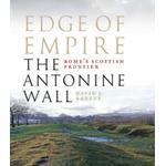Edge of Empire, Rome's Scottish Frontier: The Antonine Wall (Bog, Paperback / softback)