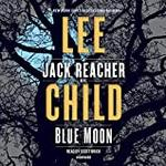 Blue Moon: A Jack Reacher Novel: A Jack Reacher Novel (Lydbog, CD-Audio)