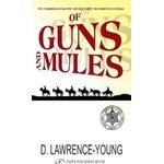Of Guns & Mules (Bog, Paperback / softback)