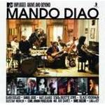 Mando Diao - Mtv Unplugged Above And Beyond