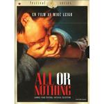 All or Nothing Filmer All or Nothing