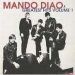 Mando Diao - Greatest Hits Volume 1 - Deluxe Edition