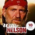 Willie Nelson - 10 Great Songs